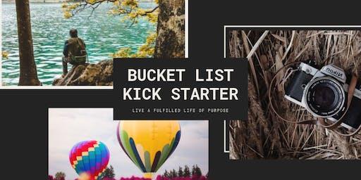 Bucket List Kick Starter