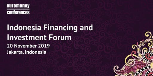The Indonesia Financing and Investment Forum 2019