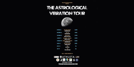 Yoga + Sound Healing: The Astrological Vibration Tour tickets