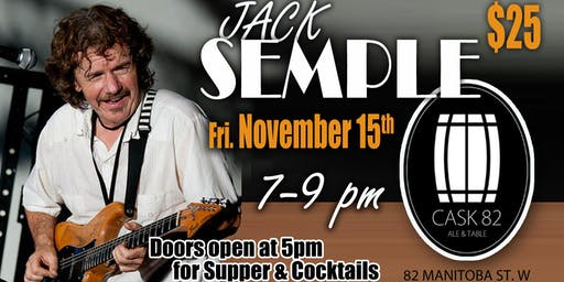 Jack Semple LIVE at Cask 82!