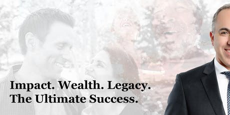 John Di Natale  - Impact. Wealth. Legacy. The Ultimate Success. tickets