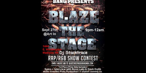 Blaze The Stage September 27th