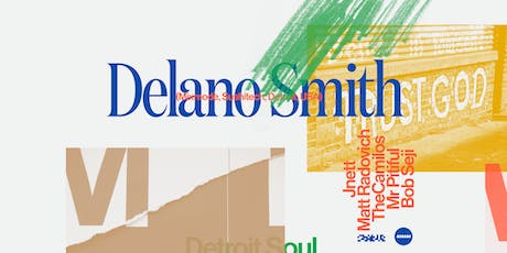 Detroit Soul. with Delano Smith ( Mixmode, Sushitech - USA) tickets