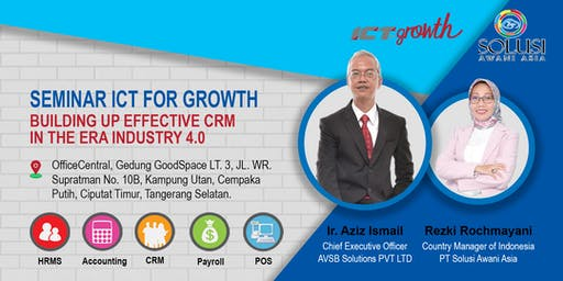 Seminar ICT For Growth - Building up Effective CRM in the 4.0 era