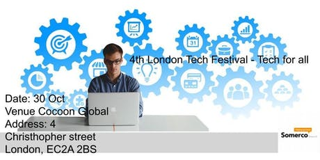 4th London Tech Festival - Tech for all tickets