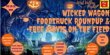 A Wicked Wagon Food Truck RoundUP, FREE Movie on the Field & More! Fri 10/25 tickets