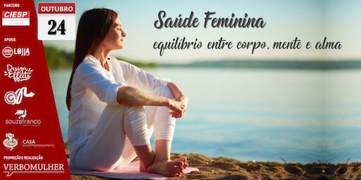 Saúde Feminina: equilíbrio entre corpo, mente e alma