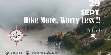 Hike More, Worry Less tickets