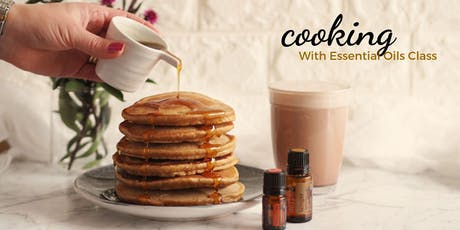 Cooking With Essential Oils Class tickets