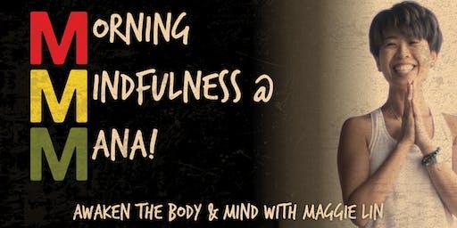 MORNING MINDFULNESS AT MANA!