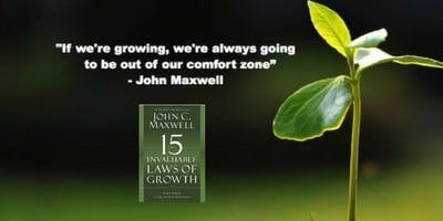 15 Invaluable Laws of Growth..5 WEEK Program - enrollment limited to just 10