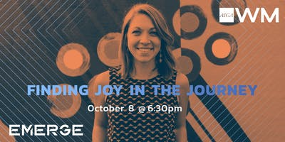 EMERGE: Finding Joy in the Journey