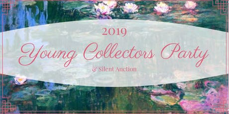 2019 Young Collectors Party & Silent Auction tickets