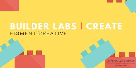 Acton Academy Southwest Austin Builder Labs: Create tickets