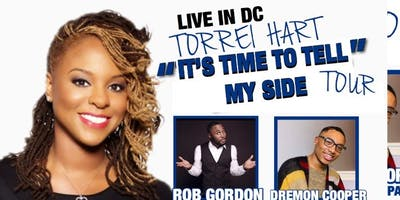 """It's Time To Tell My Side"" Tour with Torrei Hart at Drafthouse Comedy in DC"