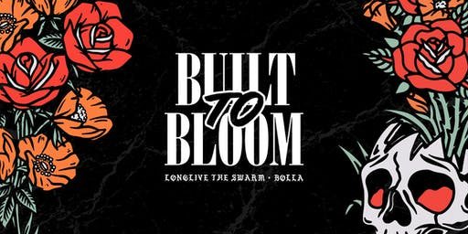Built To Bloom: Longlive The Swarm x Bolla