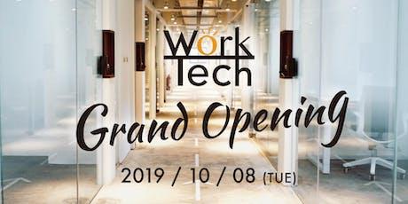 WorkTech Taiwan Grand Opening tickets
