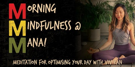 MORNING MINDFULNESS AT MANA! tickets
