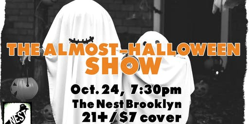 The Almost-Halloween Show