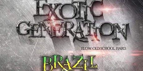 Exotic Generation Brazil tickets
