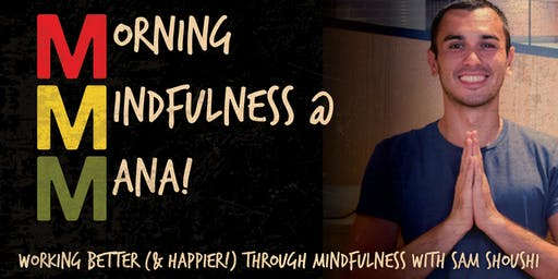 MORNING MINDFULNESS AT MANA!