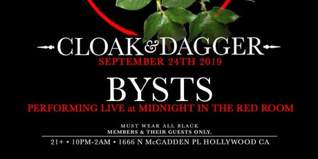 Cloak & Dagger : Live performance by BYSTS tickets