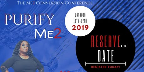 The Me2 Conversion Conference; PURIFY Me2 tickets
