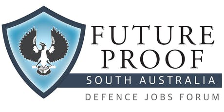 Future Proof: The Advertiser Defence Jobs Forum tickets