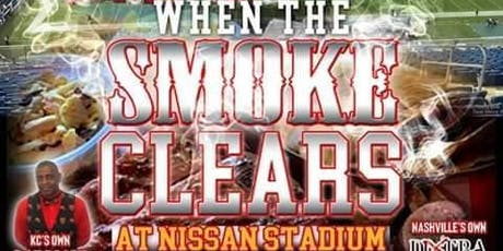 When The Smoke Clears @ Nissan Stadium Takeover Parties and Tailgate tickets