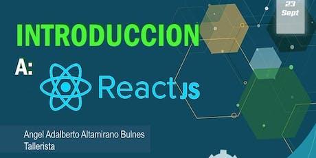 Introduccion a React JS entradas