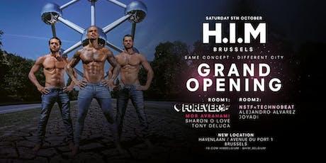 H.I.M Brussels: Grand Opening ft. FOREVER Tel Aviv tickets