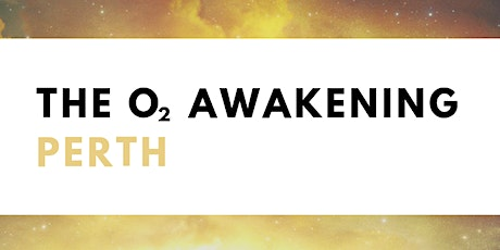 The O2 Awakening Breathwork Workshop: Perth tickets