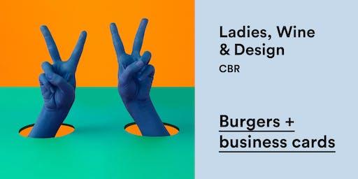 Ladies Wine & Design – Burgers + Business Cards