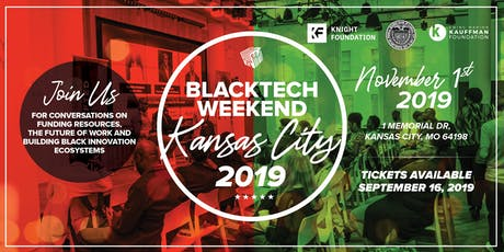BlackTech Weekend KC 2019 with support from The Federal Reserve Bank of KC & Kauffman Foundation tickets