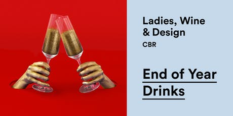 Ladies Wine and Design – End of Year Drinks tickets