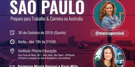 WORKSHOP Trabalho e Carreira na Australia Local: SÃO PAULO ingressos