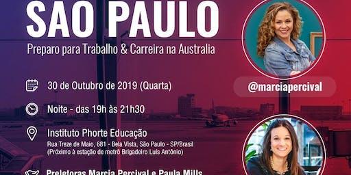 WORKSHOP Trabalho e Carreira na Australia Local: SÃO PAULO