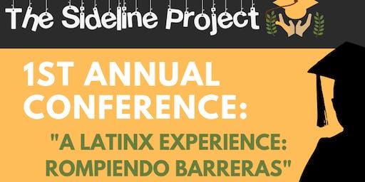 """1st Annual TSP Conference: """"A Latinx Experience: Rompiendo Barreras"""""""