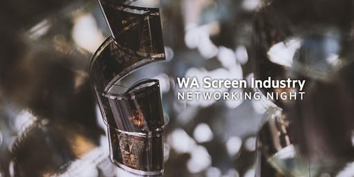 WA Screen Industry Networking Event - October 2019