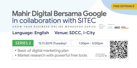 Mahir Digital Bersama Google | Workshop Series 2 tickets