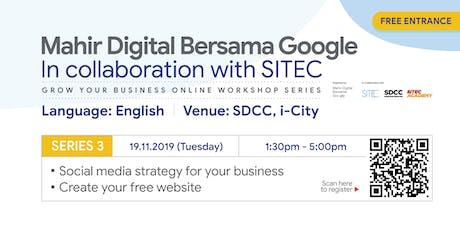 Mahir Digital Bersama Google | Workshop Series 3 tickets