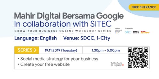 Mahir Digital Bersama Google | Workshop Series 3