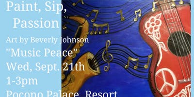 """Paint, Sip, and Passion """"Music Peace"""""""
