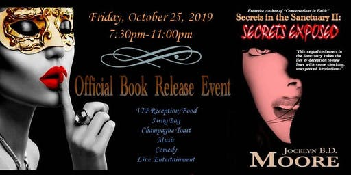 """OFFICIAL """"Secrets in the Sanctuary II: Secrets Exposed"""" BOOK RELEASE EVENT"""