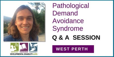 WEST PERTH - Pathological Demand Avoidance Syndrome