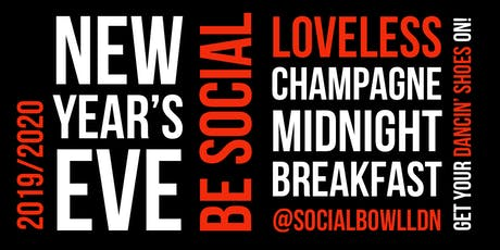 NYE SOCIAL @SocialbowlLDN tickets
