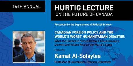 14th Annual Hurtig Lecture featuring writer and professor Kamal Al-Solaylee tickets