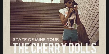 The Cherry Doll's 'State Of Mine' tour  - Melbourne tickets