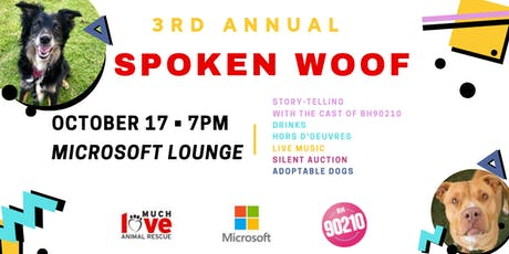 Much Love Animal Rescue's 3rd Annual Spoken Woof tickets