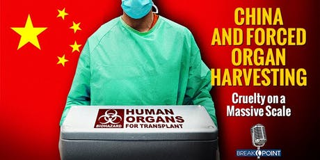FORCED ORGAN HARVESTING IN CHINA  - A TOOL OF COLD GENOCIDE tickets